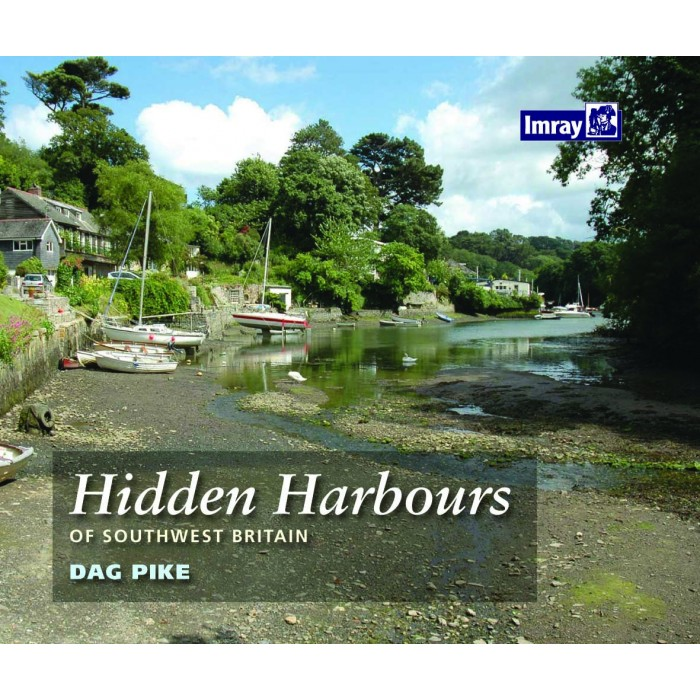 Hidden Harbours of Southwest Britain Hidden Harbours of Southwest Britain