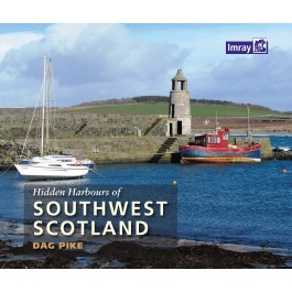 Hidden Harbours of Southwest Scotland Hidden Harbours of Southwest Scotland