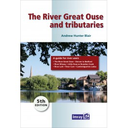 The River Great Ouse and Tributaries The River Great Ouse and Tributaries