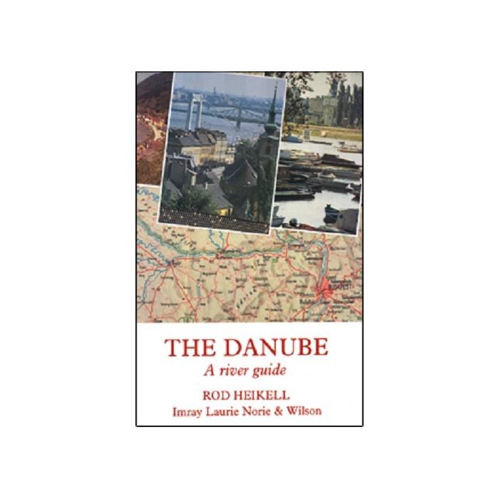 The Danube - A River Guide The Danube- A River Guide