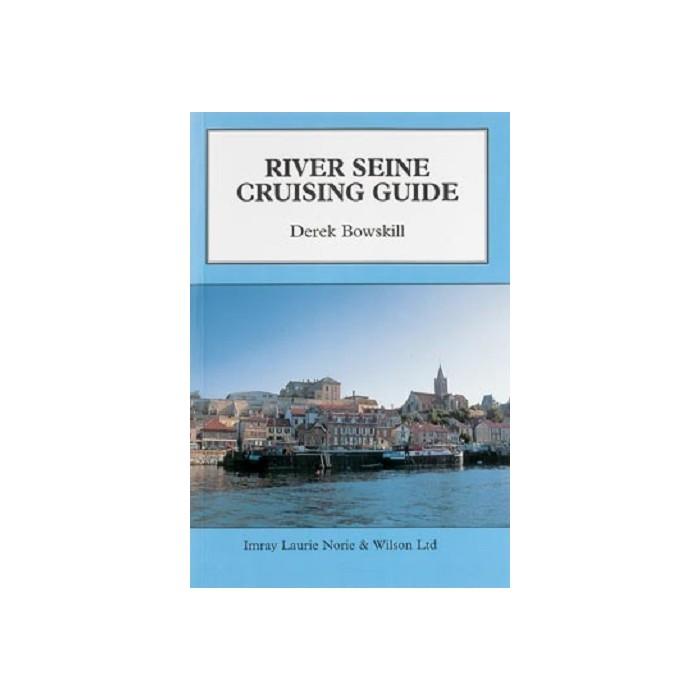 River Seine Cruising Guide River Seine Cruising Guide