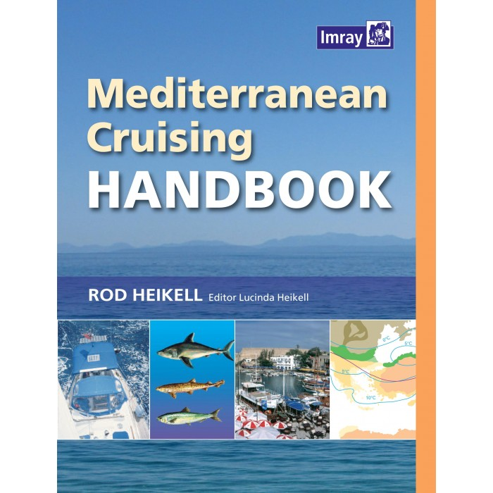 Mediterranean Cruising Handbook Mediterranean Cruising Handbook