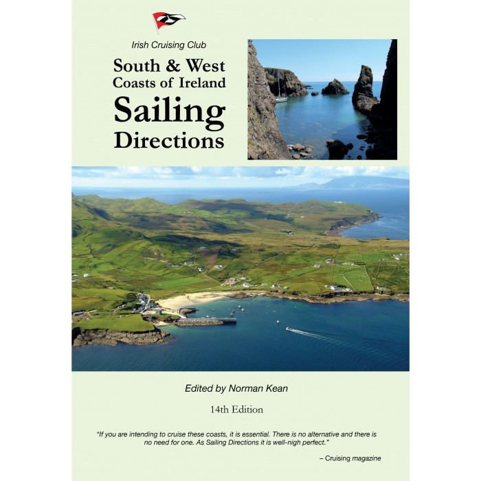 South and West Coasts of Ireland Sailing Directions South and West Coasts of Ireland Sailing Directions