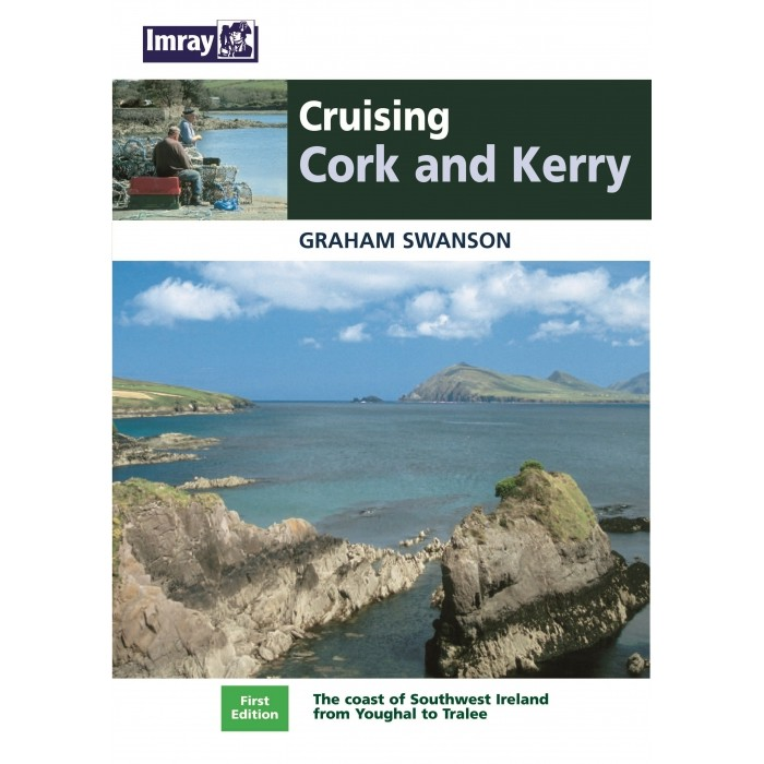 Cruising Cork and Kerry Cruising Cork and Kerry