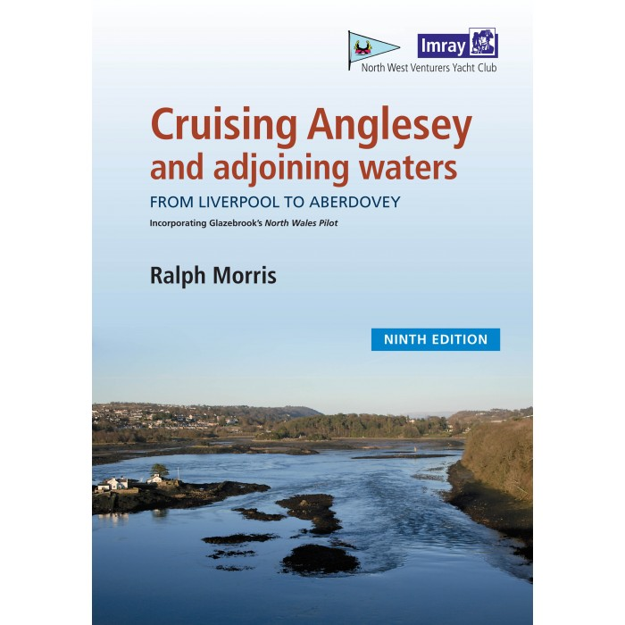 Cruising Anglesey and Adjoining Waters Cruising Anglesey and Adjoining Waters
