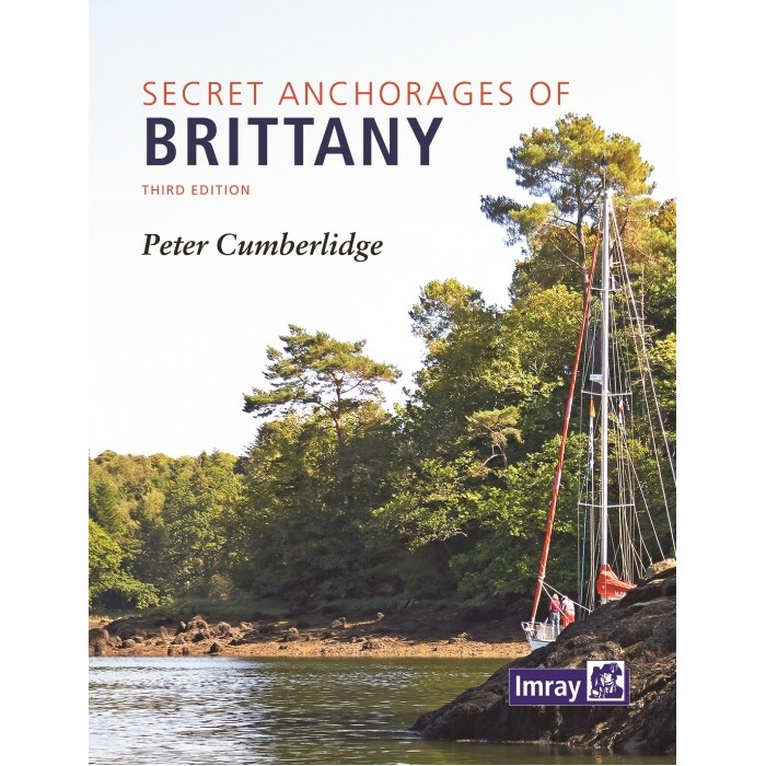 Secret Anchorages of Brittany Secret Anchorages of Brittany