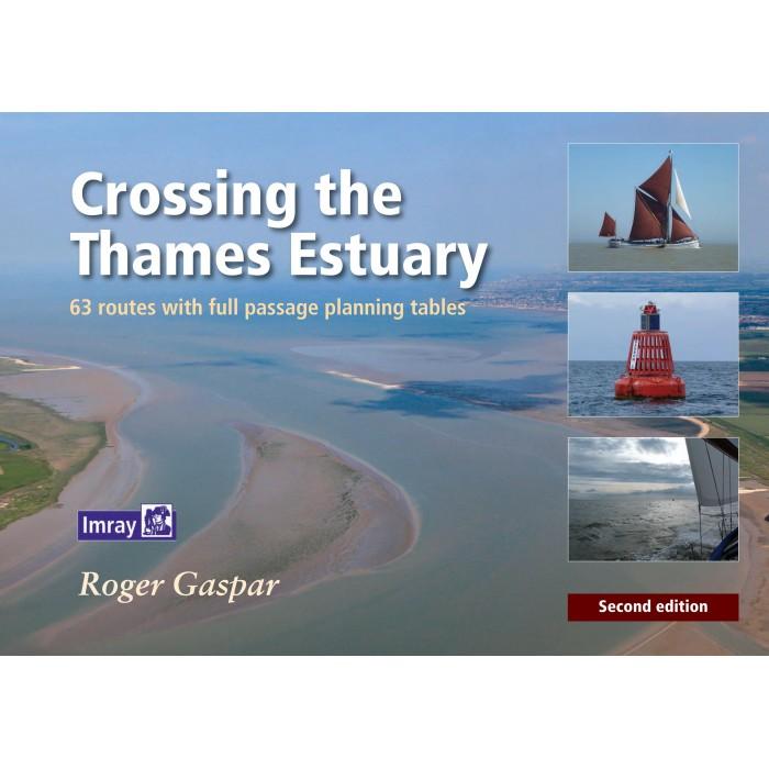 Crossing the Thames Estuary Crossing the Thames Estuary